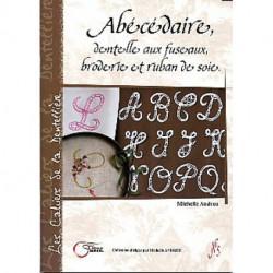 Abécédaire, dentelle aux fuseaux, broderie et ruban de soie