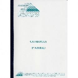 """Catalogue """"2ème Niveau"""""""
