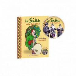 Le siku ou la Zampoña - livre et CD