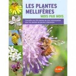 Les plantes mellifères, édition Ulmer