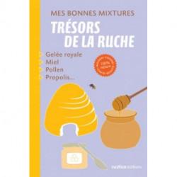 Trésor de la ruche , éditions Rustica