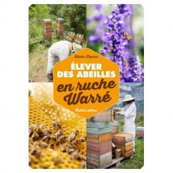 Elever des abeilles en ruche warré, éditions Rustica