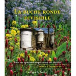 La ruche ronde divisible , éditions de Terran