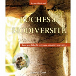 Ruches des biodiversités , éditions de Terran