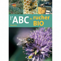L'ABC du rucher bio, éditions Terre Vivante