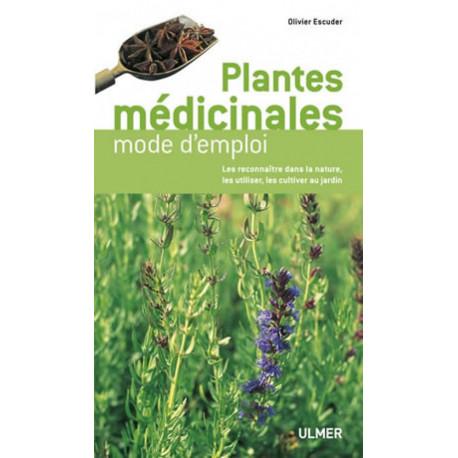 Les plantes médicinales , éditions Ulmer