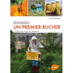 Un premier rucher , éditions Ulmer