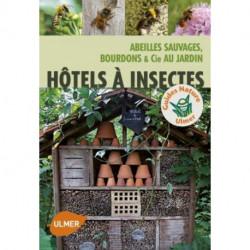 Hôtels à insectes , éditions Ulmer