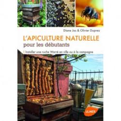 L'apiculture naturelle pour les débutants, éditions Ulmer