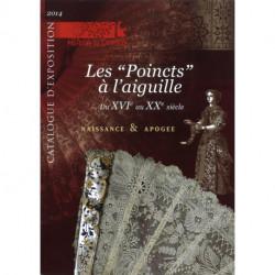 """Catalogue d'exposition """"Les Poincts à l'Aiguille"""""""