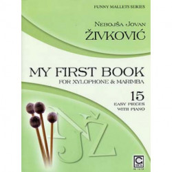 My first book for xylophone - ZIVKOVIC - FUNNY MALLETS